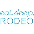 Eat Sleep Rodeo - Design
